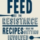 Feed the Resistance Cookbook by Julia Turshen