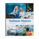Salmon Sisters Cookbook from Salmon Sisters