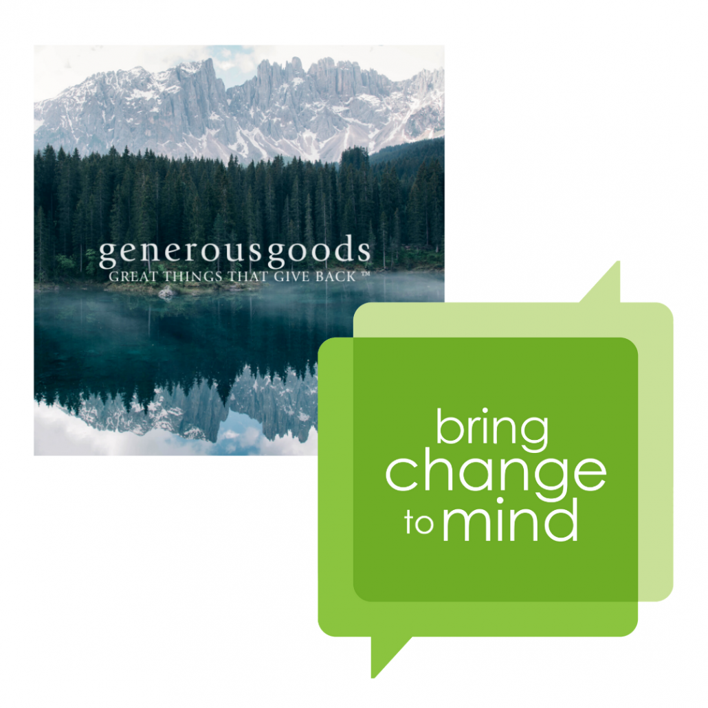 Generous Goods Partners with nonprofit Bring Change to Mind in support of Mental Health Awareness