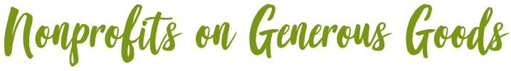 Nonprofits on Generous Goods